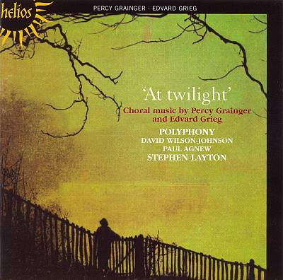 At Twilight: Chorale Music by Percy Grainger and Edvard Grieg