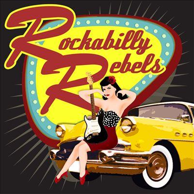 Rockabilly Rebels [K-Tel]