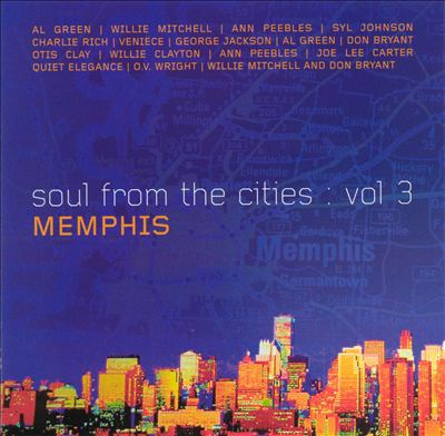 Soul from the Cities, Vol. 3: Memphis