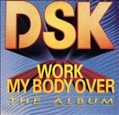Work My Body Over
