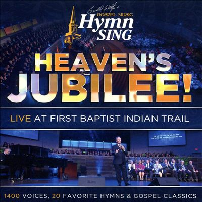 Heaven's Jubilee!: Live at Baptist Indian Trail