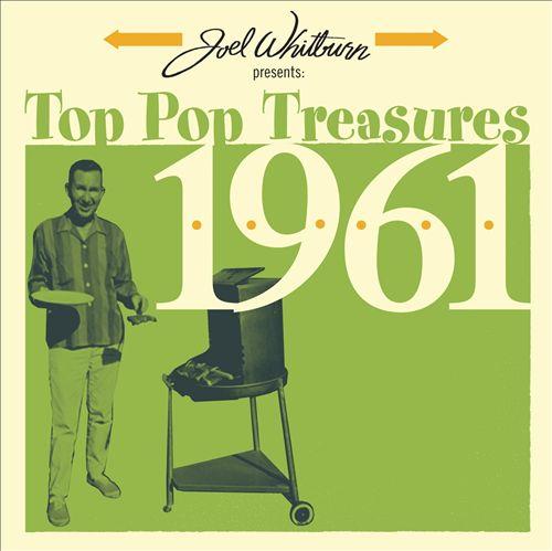 Joel Whitburn Presents: Top Pop Treasures 1961