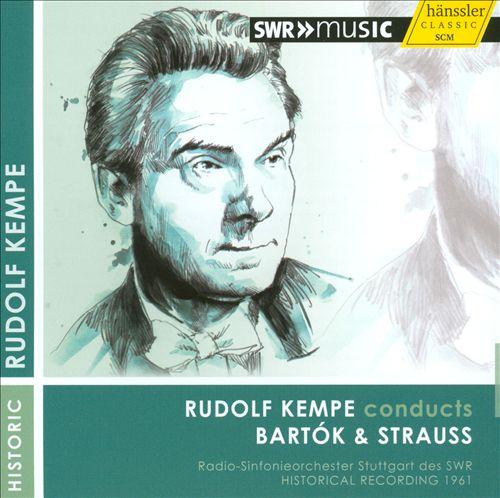 Rudolf Kempe conducts Bartók & Strauss