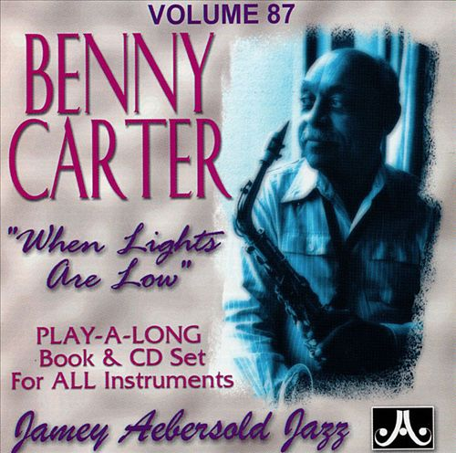 Jamey Aebersold Jazz: Benny Carter, When Lights Are Low