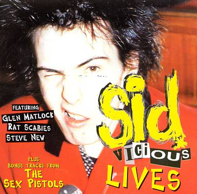 Sid Vicious Lives