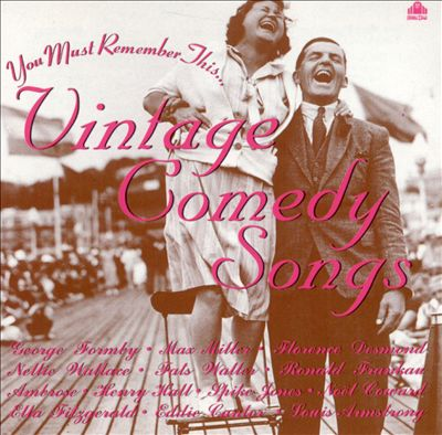 Vintage Comedy Songs