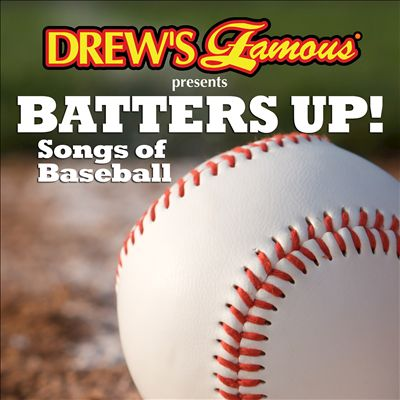 Batters Up! Songs of Baseball