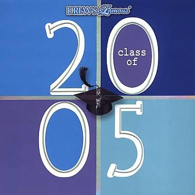 Drew's Famous Class of 2005