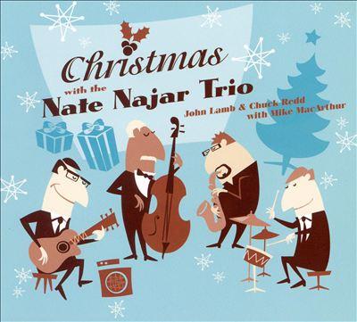 Christmas With the Nate Najar Trio