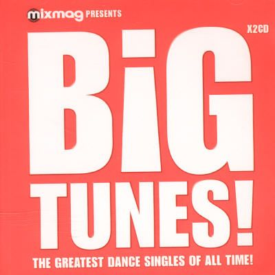 Mixmag Presents: Big Tunes
