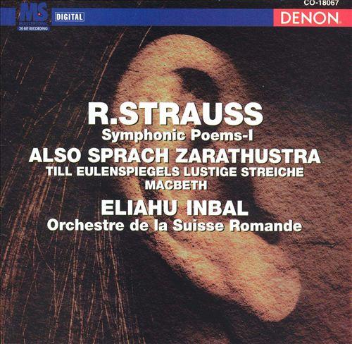 R. Strauss: Symhonic Poems I - Also Sprach Zarathustra, Til Eulenspiegel Lustige Streiche, Macbeth