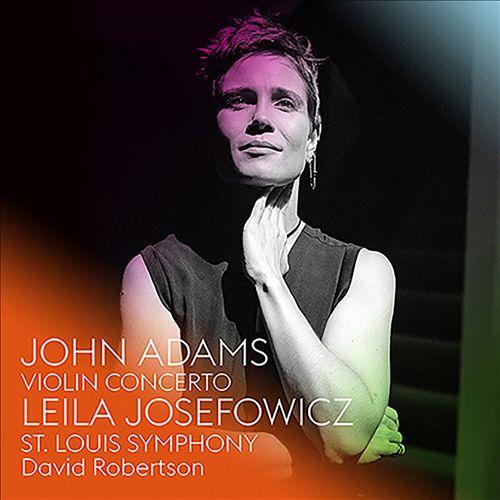 John Adams: Violin Concerto