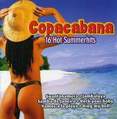 Copacapana, 16 Hot Summerhits