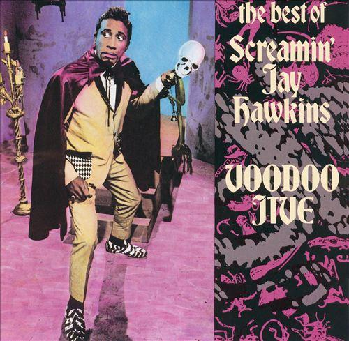 Voodoo Jive: The Best of Screamin' Jay Hawkins
