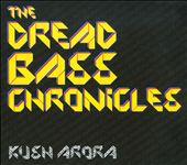 The Dread Bass Chronicles