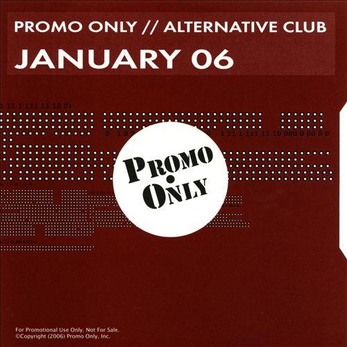Promo Only: Alternative Club (January 2006)