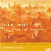 David Maslanka: Living Earth