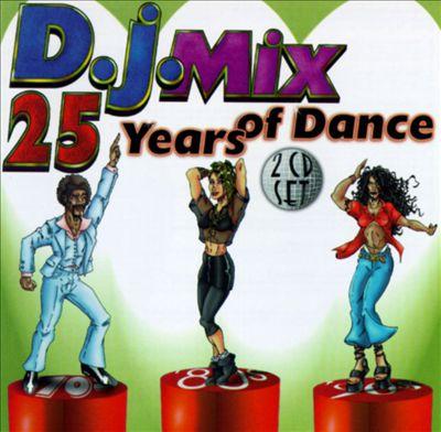 DJ Mix: 25 Years of Dance