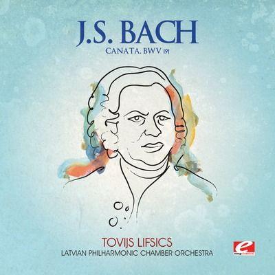 J.S. Bach: Cantata BWV 191
