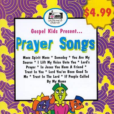 Gospel Kids Present...Prayer Songs