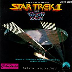 Star Trek II: The Wrath of Khan [Original Score]