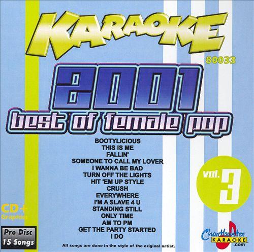 Chartbuster Karaoke: Best of Female Pop 2001, Vol. 3