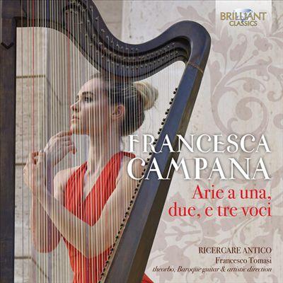 Francesca Campana: Arie a una, due e tre voci