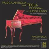 Musica Antigua para Tecla de España y el Nuevo Mundo