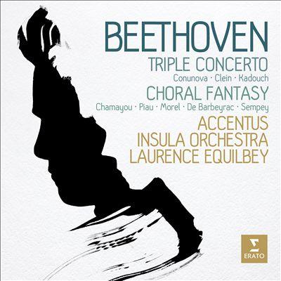 Beethoven: Triple Concerto; Choral Fantasy