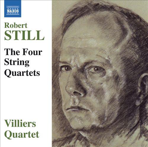 Robert Still: The Four String Quartets