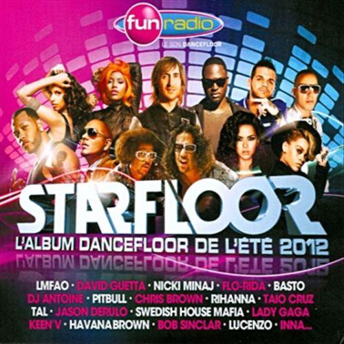 Starfloor: L'Album Dancefloor de L'Été 2012