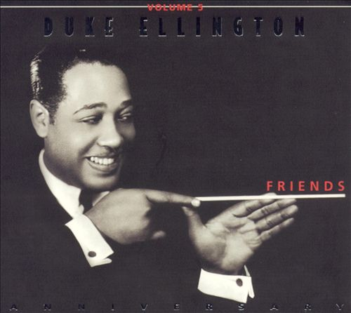 Duke Ellington, Vol. 5: Friends