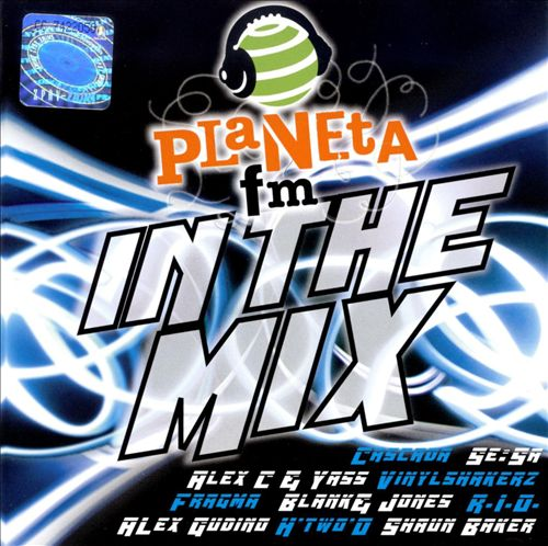 Planeta FM: In the Mix, Vol. 1