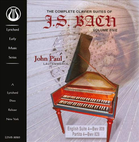 The Complete Clavier Suites of J.S. Bach, Vol. 5