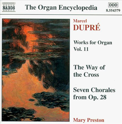 Dupré: Works for Organ Vol. 11