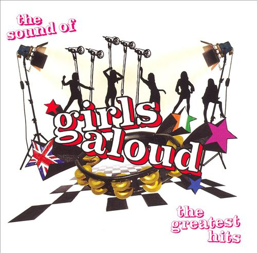 The Sound of Girls Aloud: The Greatest Hits [Bonus Tracks]