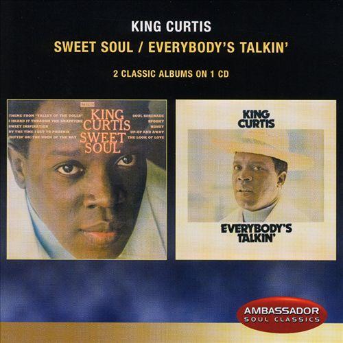 Sweet Soul/Everybody's Talkin'
