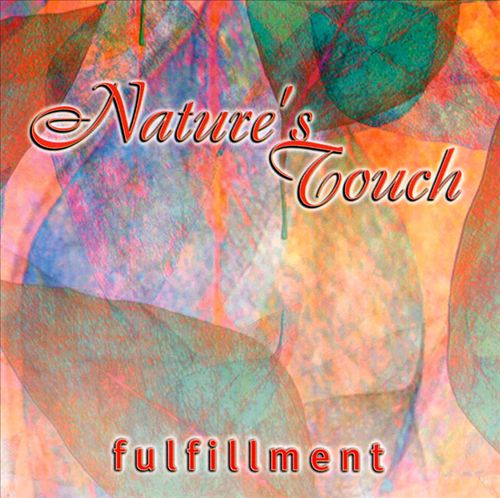 Nature's Touch: Fulfillment