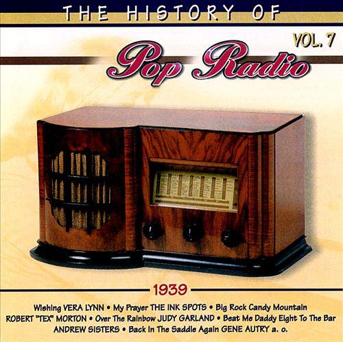 The History of Pop Radio, Vol. 7: 1939 [OSA/Radio History]