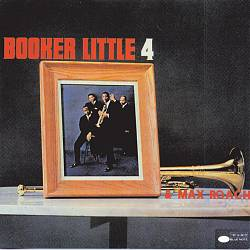 Booker Little 4 & Max Roach