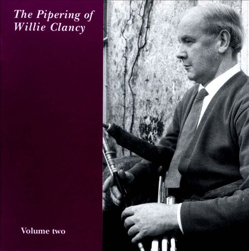 The Pipering of Willie Clancy, Vol. 2