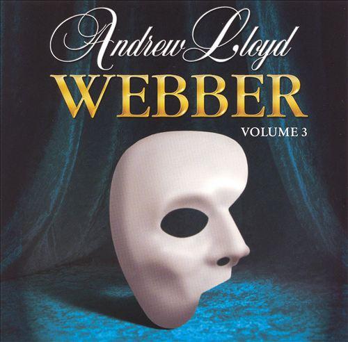 Andrew Lloyd Webber, Vol. 3