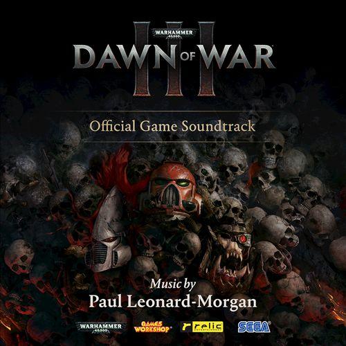 Warhammer 40,000: Dawn of War III [Game Soundtrack]