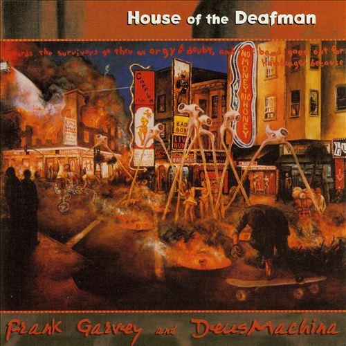 House of the Deafman