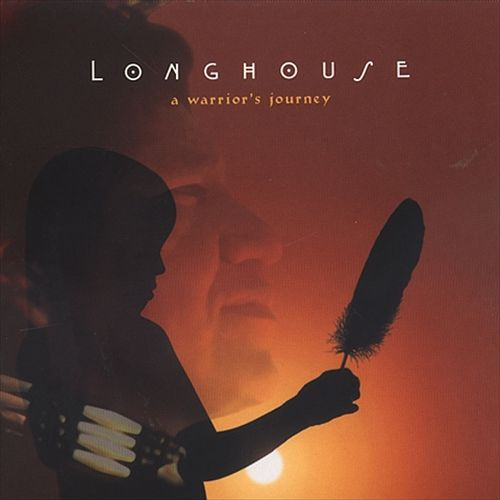 Longhouse: A Warrior's Journey