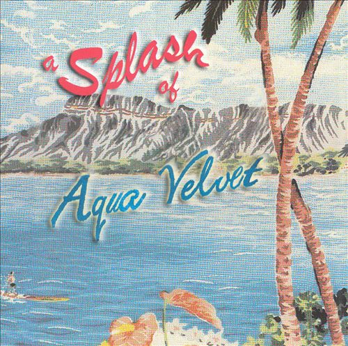 A Splash of Aqua Velvet