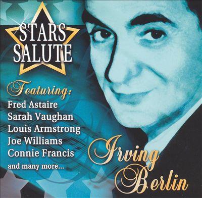 Stars Salute Irving Berlin [Direct Source]