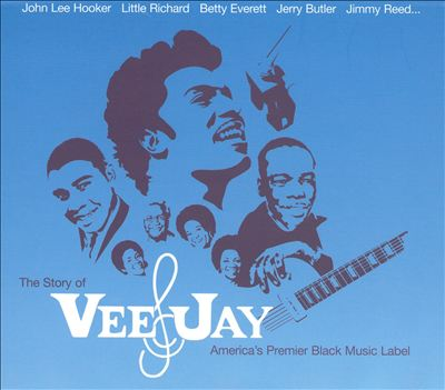 The Story of Vee-Jay: America's Premier Black Music Label