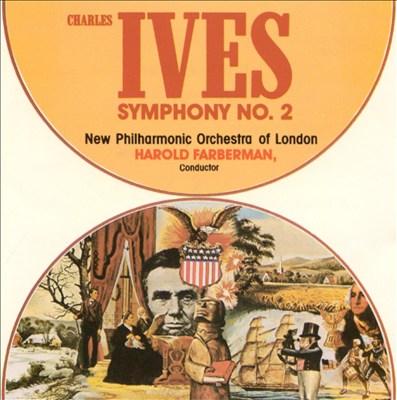 Ives: Symphony No. 2