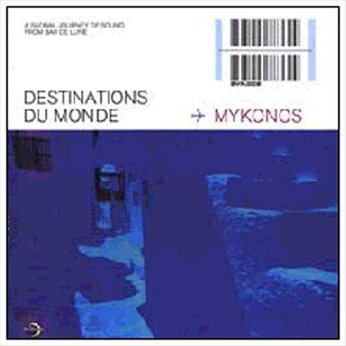 Destinations du Monde: Mykonos Island
